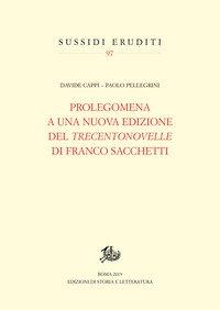 Prolegomena a una nuova edizione del «Trecentonovelle» di Franco Sacchetti