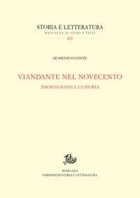 Viandante nel Novecento. Thomas Mann e la storia