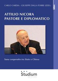 Attilio Nicora pastore e diplomatico. Sana coperatio tra Stato e Chiesa