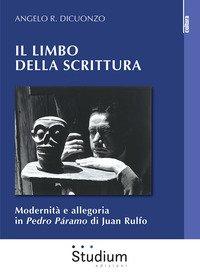 Il limbo della scrittura. Modernità e allegoria in Pedro Páramo di Juan Rulfo
