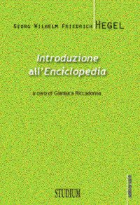 Introduzione all'«Enciclopedia». Testo tedesco a fronte