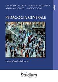 Pedagogia generale. Linee attuali di ricerca