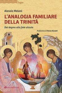 L'analogia familiare della Trinità. Dal dogma alla fede vissuta