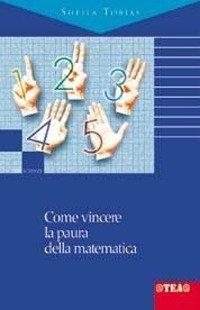 Come vincere la paura della matematica