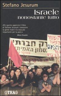 Israele nonostante tutto