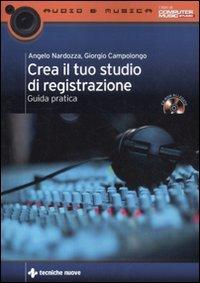 Crea il tuo studio di registrazione