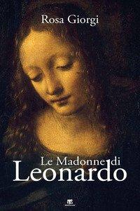 Le Madonne di Leonardo
