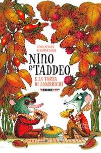 Nino & Taddeo e la torta di lombrichi