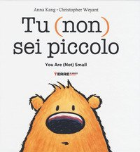 Tu (non) sei piccolo-You are (not) small