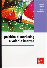Politiche di marketing e valori d'impresa