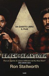 BlacKkKlansman. Un poliziotto nero dentro il Ku Klux Klan
