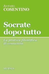 Socrate dopo tutto