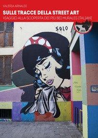 Sulle tracce della street art