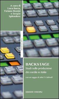 Backstage. Studi sulla produzione dei media in Italia