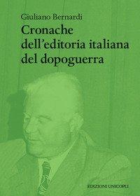 Cronache dell'editoria italiana del dopoguerra