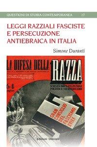 Leggi razziali fasciste e persecuzione antiebraica in italia