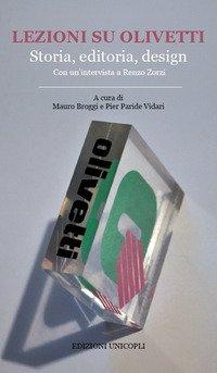 Lezioni su Olivetti. Storia, editoria, design