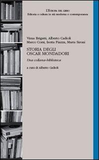 Storia degli Oscar Mondadori. Una collana-biblioteca