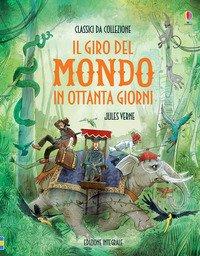 Il giro del mondo in 80 giorni - Jules Verne - Usborne Publishing ... d445960f6906