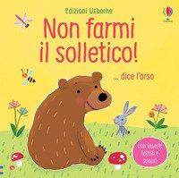Non farmi il solletico!... dice l'orso