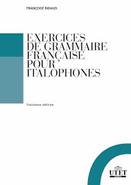Exercises de grammaire française pour italophones