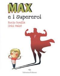 Max e i supereroi