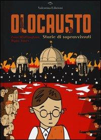 Olocausto. Storie di sopravvissuti
