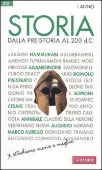 Storia. Vol. 1: Dalla preistoria al 200 d. C..