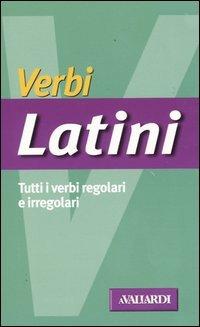 Verbi latini. Tutti i verbi regolari e irregolari