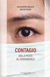 Contagio. Dalla peste al coronavirus