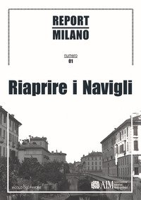 Report Milano. Ediz. italiana e inglese