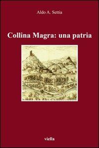 Collina Magra: una patria