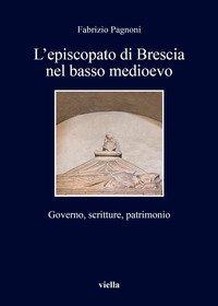 L'episcopato di Brescia nel basso medioevo