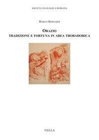 Orazio. Tradizione e fortuna in area trobadorica