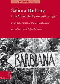 Salire a Barbiana. Don Milani dal sessantotto a oggi