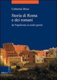 Storia di Roma e dei romani. Da Napoleone ai nostri giorni