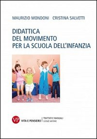 Didattica del movimento per la scuola dell'infanzia