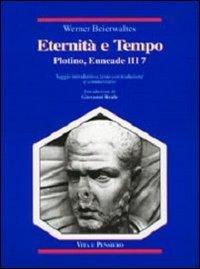 Eternità e tempo. Plotino, Enneade. Libro III, 7