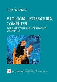 Filologia, letteratura, computer