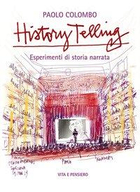History telling. Esperimenti di storia narrata