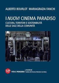 I nuovi cinema paradiso. Cultura, territori e sostenibilità delle Sale della comunità