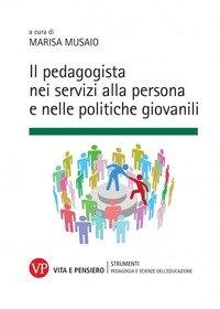 Il pedagogista nei servizi alla persona e nelle politiche giovanili