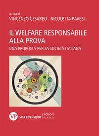 Il welfare responsabile alla prova. Una proposta per la società italiana
