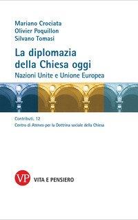 La diplomazia della Chiesa oggi. Nazioni Unite e Unione Europea