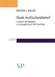 Quale multiculturalismo?