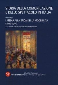 Storia della comunicazione e dello spettacolo in Italia Vol.1