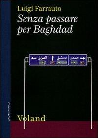 Senza passare per Baghdad