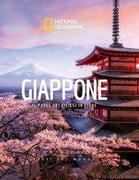 Giappone. Il Paese dei ciliegi in fiore. Paesi del mondo
