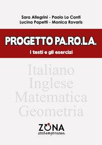 Progetto Pa.Ro.La. I testi e gli esercizi