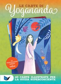 Carte Di Yogananda. 40 Carte Illustrate Per La Guida Supercosciente. Con Opuscolo (le)